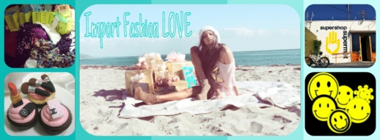 Import Fashion Love