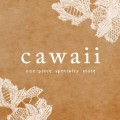            Cawaii&amp;
