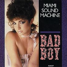 220px-Gloria_Estefan_Bad_Boy_Single.jpg