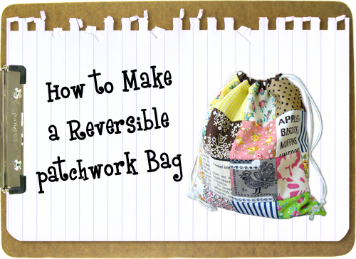 Pink Penguin: Tutorial: Reversible Patchwork Bag