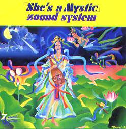 she s a mystic zound system 見たまま 感じたまま 思ったまま