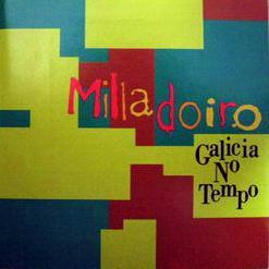 Milladoiro - Galicia No País Das Maravillas