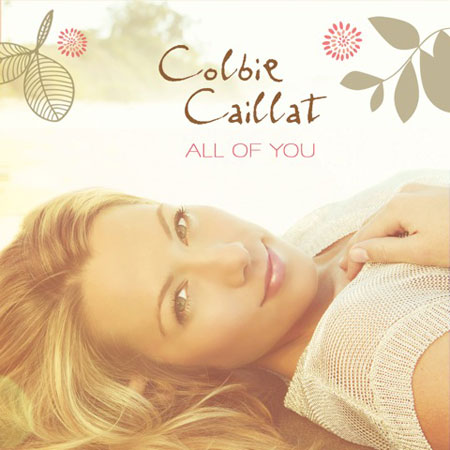 COLBIE CAILLAT / ALL OF YOU