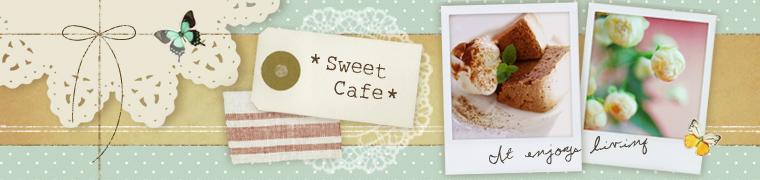 ***sweet cafe***