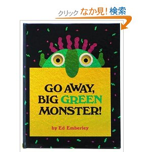 go away big green monster.jpg