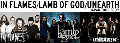 IN FLAMES,LAMB OF GOD,UNEARTH