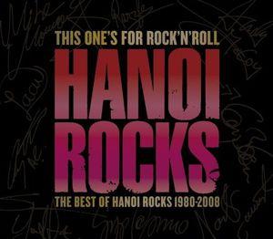 HANOI ROCKS『ディス・ワンズ・フォー・ロックンロール 1980-2008』