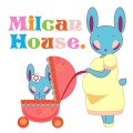 Milcan-House  coccolo blog。