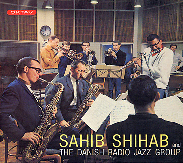 SAHIB SHIHAB「SAHIB SHIHAB and THE NADISH RADIO JAZZ GROUP」