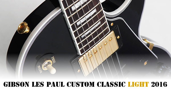 Les Paul Custom Classic Light 2016-600x314.jpg