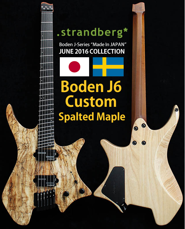 Strandberg Boden J6 Custom Spalted Maple.jpg