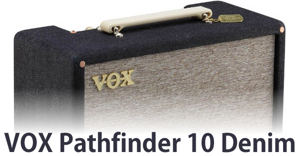 VOX Pathfinder 10 Denim.jpg