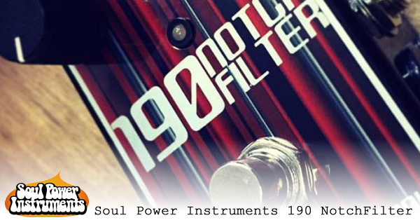 Soul Power Instruments 190 NotchFilter-600x314.jpg