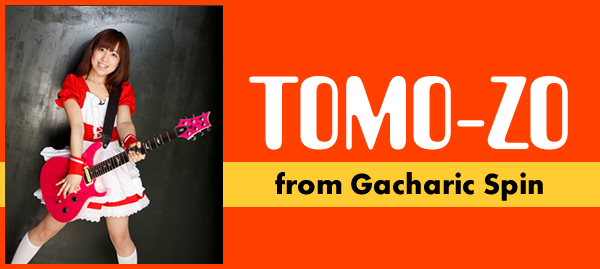 TOMO-ZO (from Gacharic Spin)