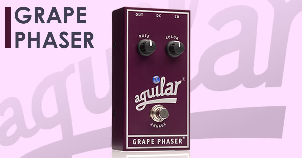 aguilar_grape_phaser.jpg