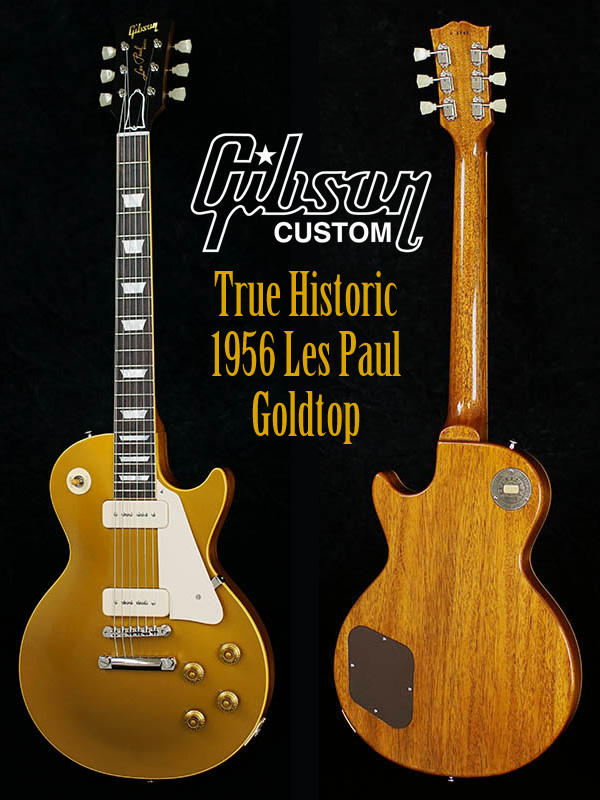 True Historic 1956 Les Paul Goldtop-600x800.jpg