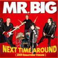 NEXT TIME AROUND(2009 Remastered Version)