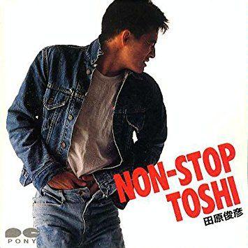 田原俊彦 NON-STOP TOSHI | CD倉...