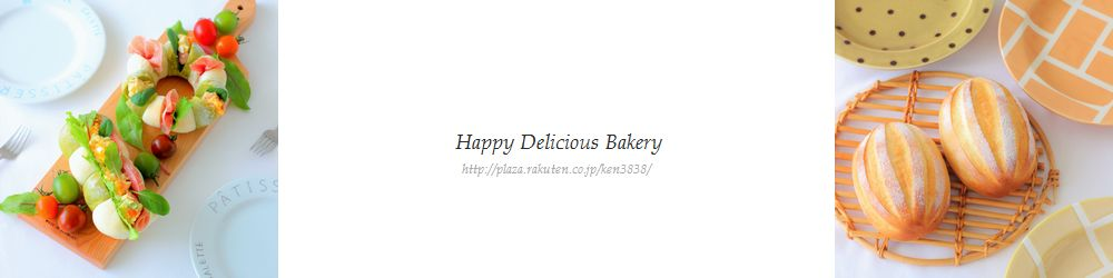 ♪Happy Delicious Bakery♪