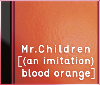 [(an imitation) blood orange