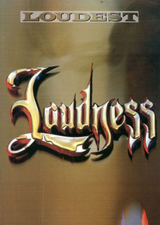 LOUDNESS/LOUDEST