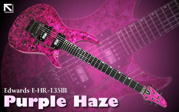 Edwards E-HR-135III (Purple Haze)