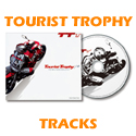 TOURIST TROPHY TRACKS