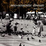 Neo acoustic Dream Just A Girl.jpg