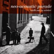 Neo Acoustic Parade Walk Out To Winter.jpg