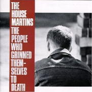 HOUSEMARTINS The People Who Grinned.jpg
