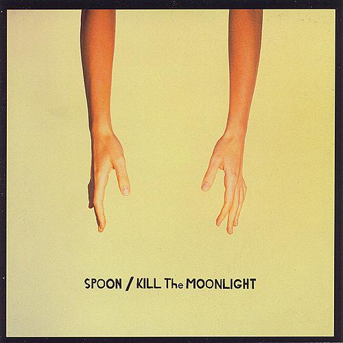Spoon :: Kill The Moonlight