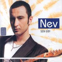 nev04 - Sen Gibi