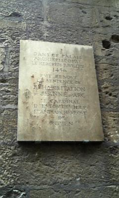 ジャンヌ・ダルクを魔女と認定した裁判所跡