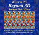 Magic Eye Beyond 3D: Improve Your Vision With Magic Eye