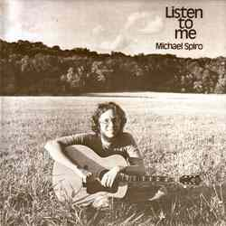 MICHAEL SPIRO 1978  Listen To Me.jpg