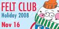 feltclub2008banner3