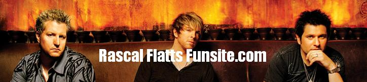 Rascal Flatts Funsite.com