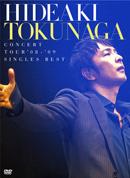 「HIDEAKI TOKUNAGA CONCERT TOUR 08'-09'SINGLES BEST」初回限定盤