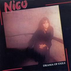 NICO/DRAMA OF EXILE