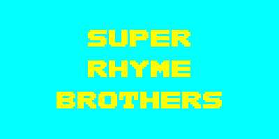 SUPER RHYME BROTHERS.jpg